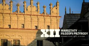 XII Warsztaty Filozofii Przyrody @ Puławska 94 | Kazimierz Dolny | lubelskie | Polska