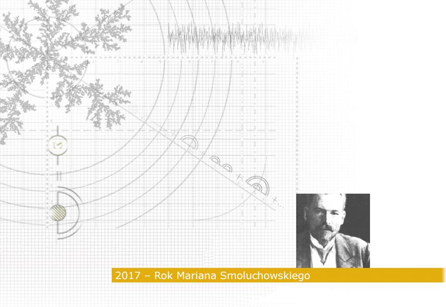 2017 – Rok Mariana Smoluchowskiego