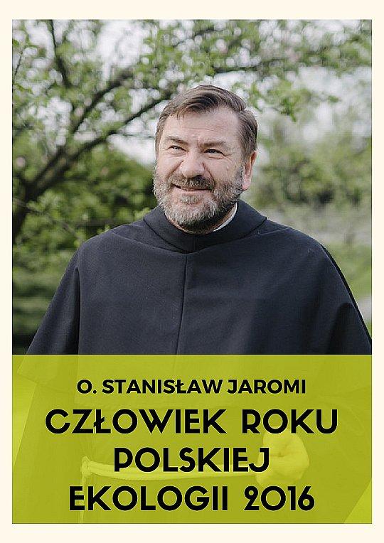 O. Stanisław Jaromi – Człowiek Roku Polskiej Ekologii
