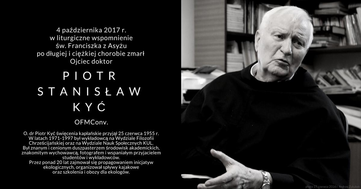 Zmarł +O. drPiotr Stanisław Kyć OFMConv.