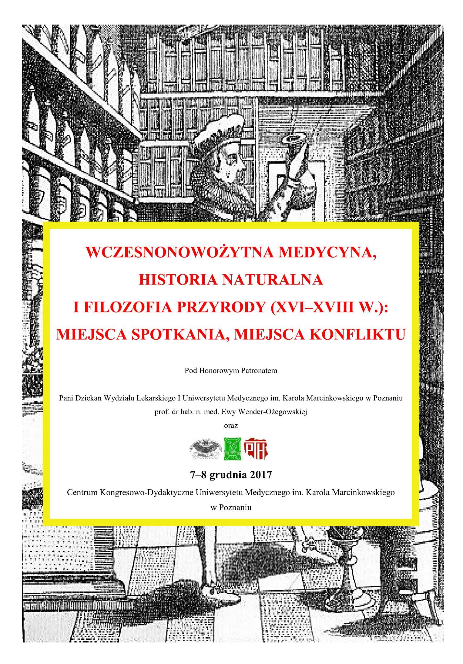 Wczesnonowożytna medycyna, historia naturalna ifilozofia przyrody (XVI–XVIII w.): miejsca spotkania, miejsca konfliktu,