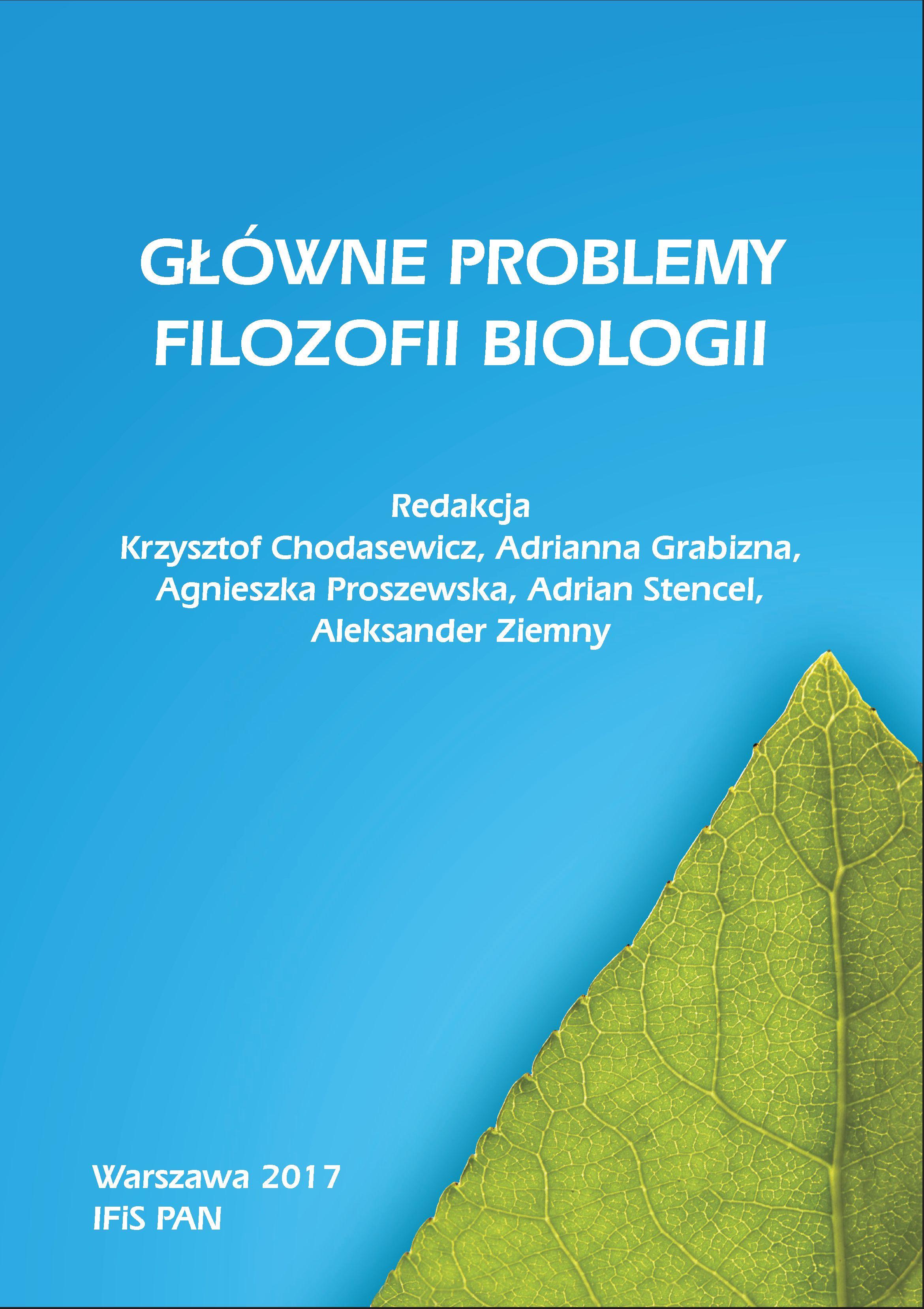 Główne problemy filozofii biologii