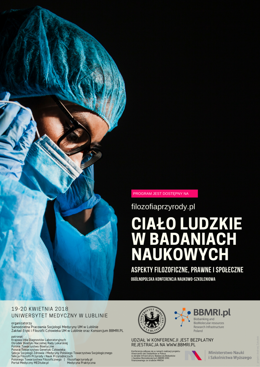 Ciało ludzkie w badaniach naukowych - aspekty filozoficzne, prawne i społeczne. Program