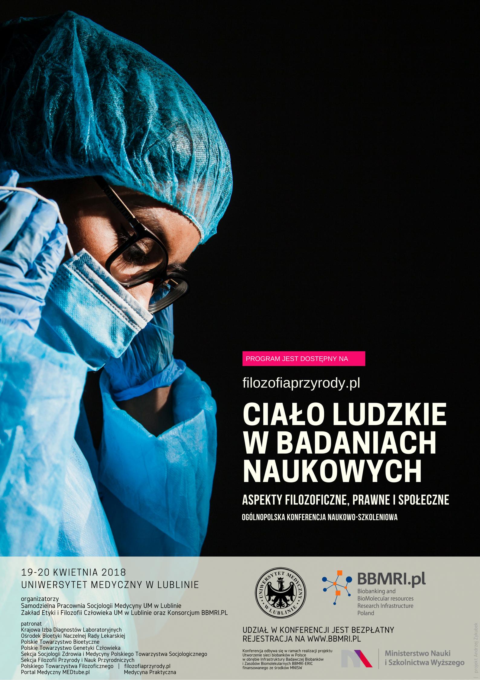 Ciało ludzkie wbadaniach naukowych - aspekty filozoficzne, prawne ispołeczne. Program