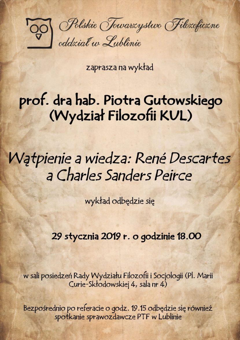 Wątpienie a wiedza: René Descartes a Charles Sanders Peirce - prof. Piotr Gutowski
