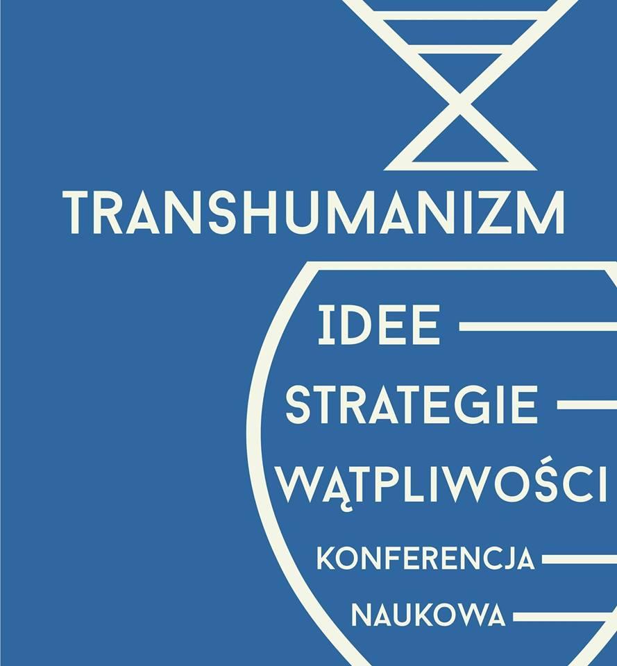Transhumanizm: idee, strategie, wątpliwości