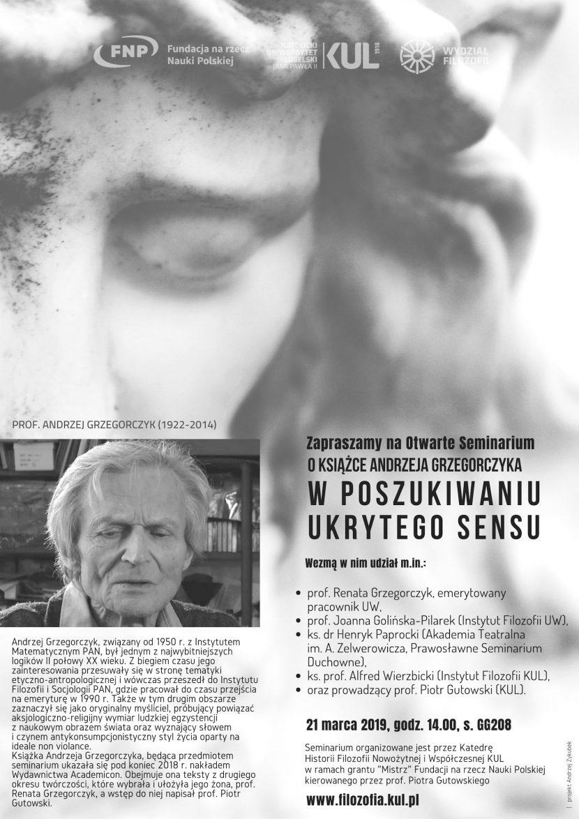 Andrzeja Grzegorczyka poszukiwania ukrytego sensu