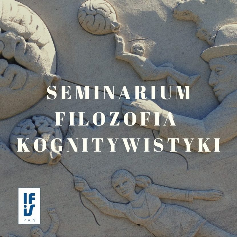 Filozofia kognitywistyki seminarium w IFiS PAN