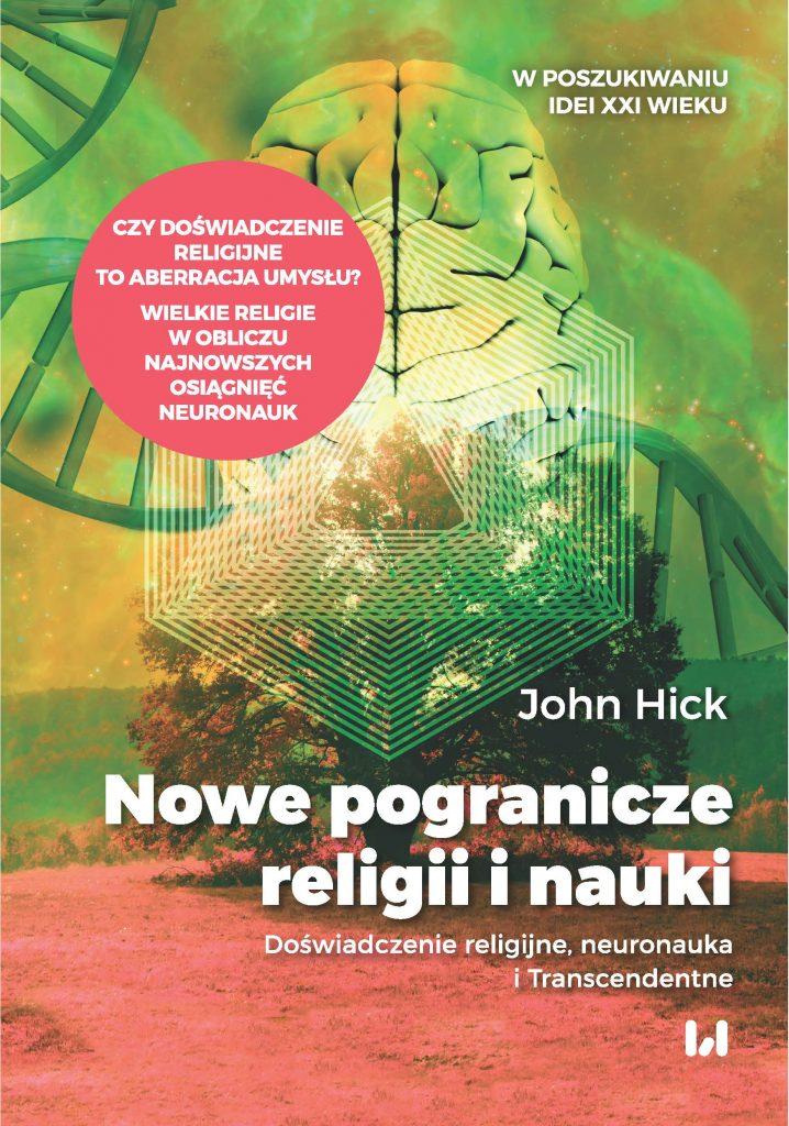 Nowe pogranicze religii inauki - John Hick