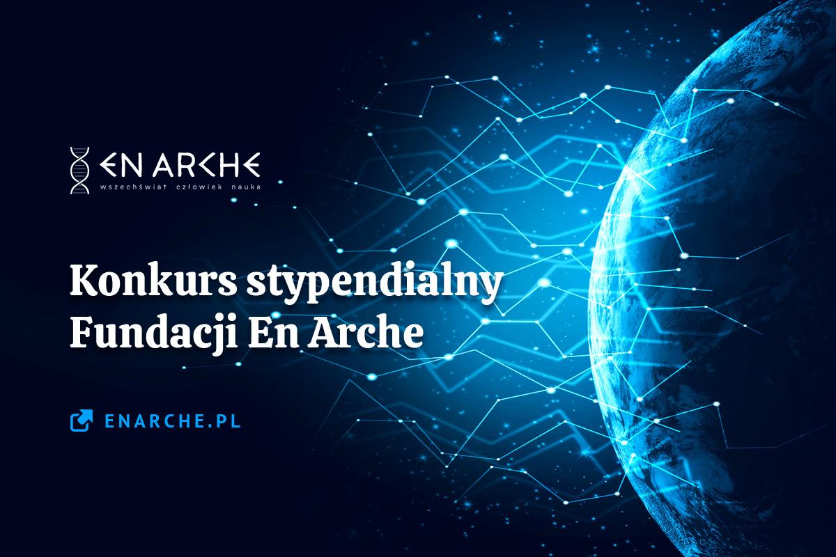 Konkurs Stypendialny Fundacji En Arche dla studentów idoktorantów biologii orazfilozofii