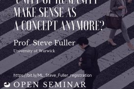 Does the 'Unity of Humanity' Make Sense as a Concept Anymore? - prof. Steve Fuller