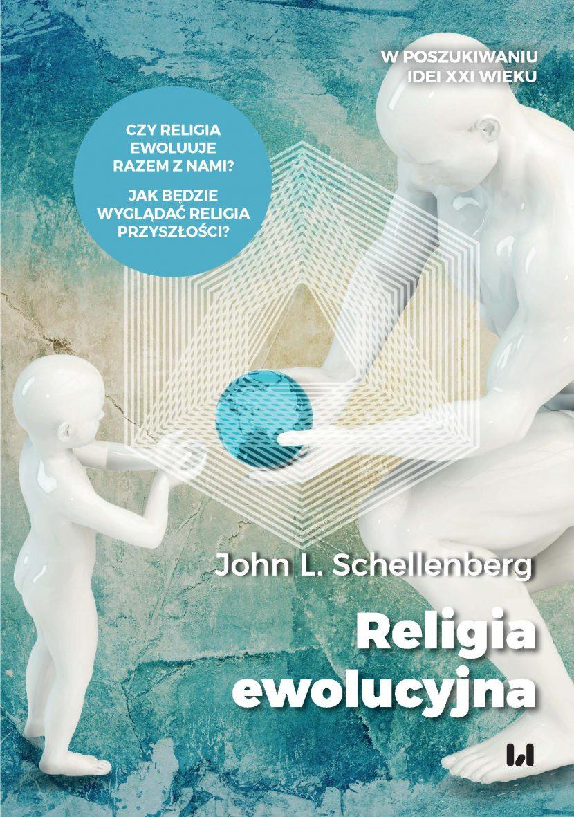 Religia ewolucyjna - John L. Schellenberg