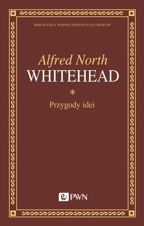 Przygody idei - Alfred North Whitehead