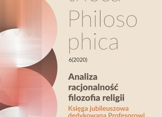 Analiza, racjonalność, filozofia religii. Księga jubileuszowa dedykowana Profesorowi Ryszardowi Kleszczowi