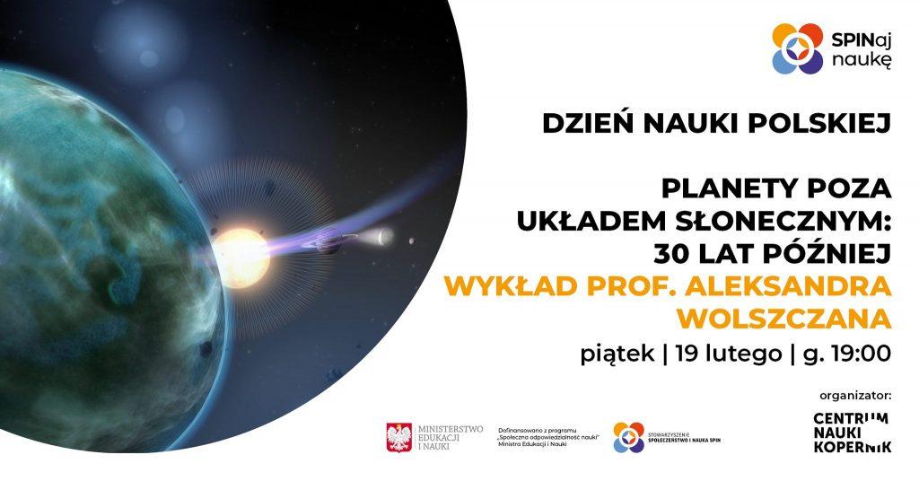 Planety poza Układem Słonecznym 30 lat później - prof.Aleksander Wolszczan