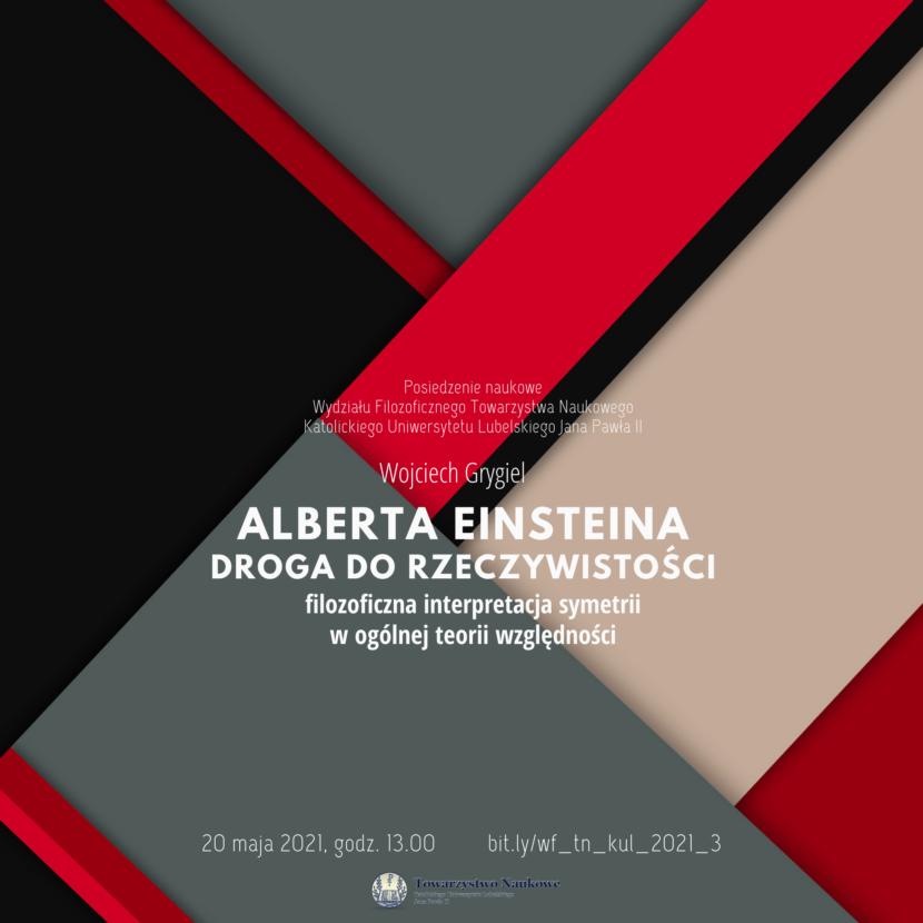 Alberta Einsteina droga do rzeczywistości - filozoficzna interpretacja symetrii w ogólnej teorii względności - Wojciech Grygiel
