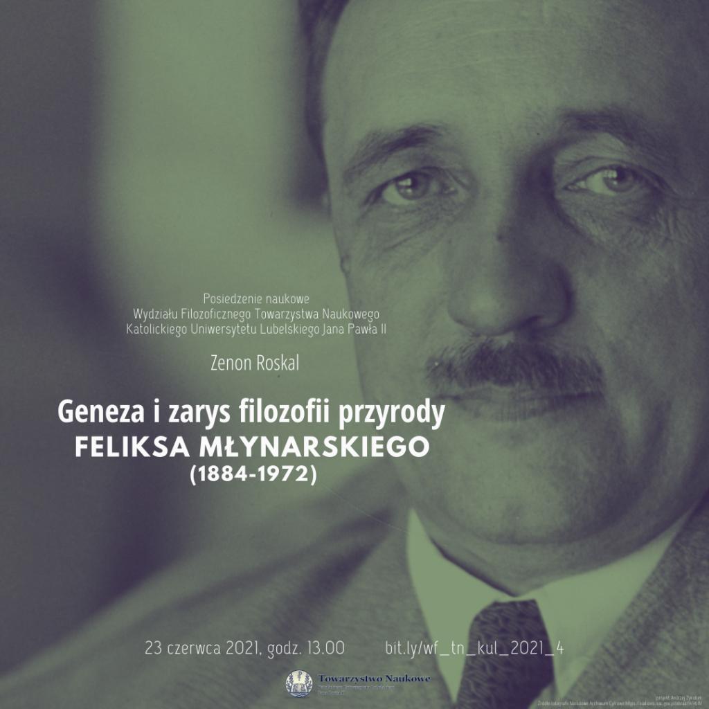 Geneza izarys filozofii przyrody Feliksa Młynarskiego (1884-1972)